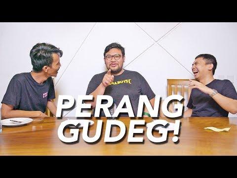 Image of PERANG GUDEG! MENCARI YANG TERENAK!