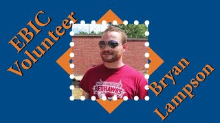 EBI&C Volunteers - Bryan Lampson