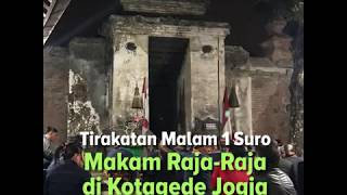 Tirakatan Malam Satu Suro Makam Raja-Raja di Kotagede Jogja