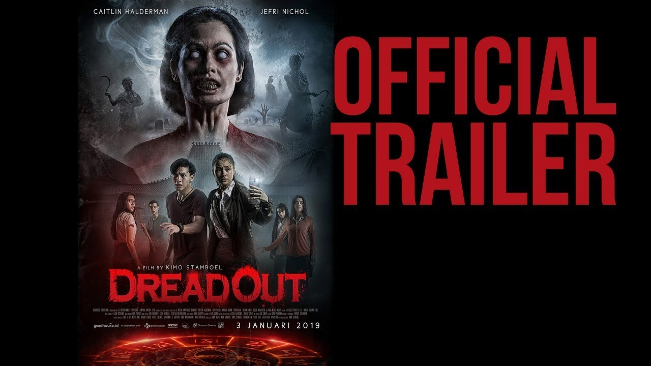 Download Official Trailer DREADOUT (2019) - Caitlin Halderman, Jefri Nichol, Marsha Aruan