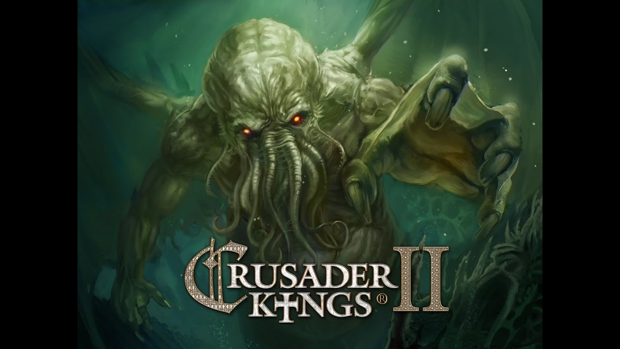 Crusader Kings 2 - Call of Cthulhu event