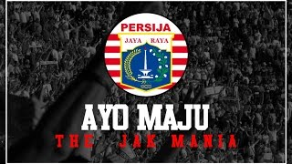 Persija Ayo Maju With Lyrics