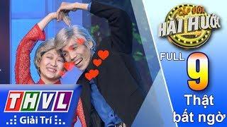 THVL | Cặp Đôi Hài Hước Mùa 2 – Tập 9: Thật bất ngờ