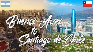 BUENOS AIRES TO SANTIAGO DE CHILE: Travel Argentina to Chile by land (Winter in South America)