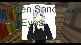 (Minecraft Role Play Hidden Sanctuary) Episode 5 - The Eyes