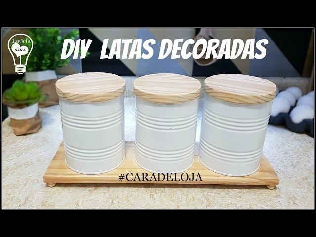 DIY LATAS DECORADAS #CARADELOJA LETICIA ARTES