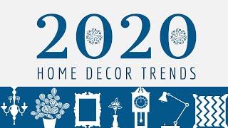 2020 Interior Home Decor Trends