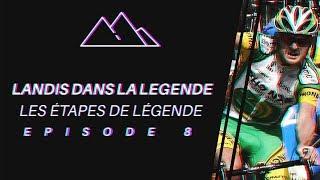 LANDIS DANS LA LEGENDE - MORZINE 2006 - LES ÉTAPES DE LÉGENDE #8
