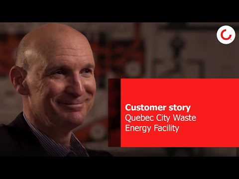 Quebec City Waste to Energy Facility- A Happy Customer Story