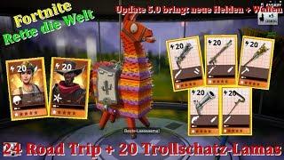 🌞Fortnite Rette die Welt🌞 | 24 Road Trip Lama + 20 Legendäres Trollschatz-Lama Opening!