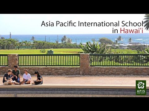 Asia Pacific International School (APIS) in Hawai?i