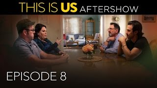 This Is Us - Aftershow: Episode 8 (Digital Exclusive)