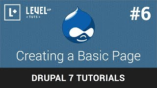 Drupal Tutorials #6 - Creating a Basic Page