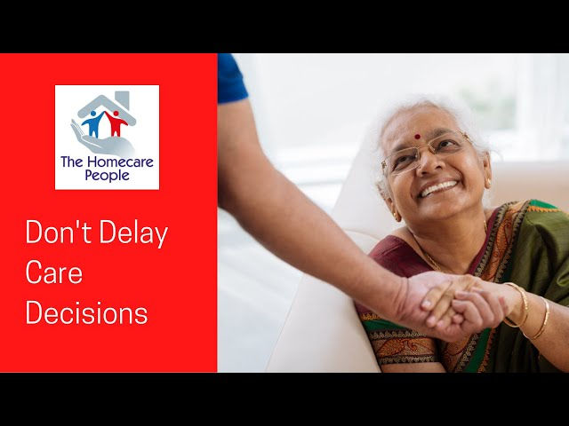 Don't Delay Care Decisions