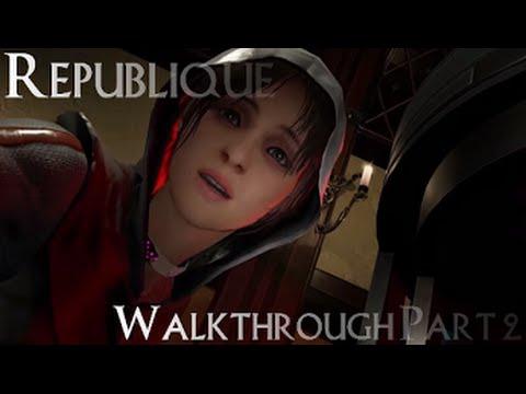 Republique Walkthrough Part 2 Episode 1: Exordium Part 2 Episode 2: Metamorphosis [Commentary]