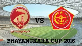Sriwijaya FC vs PS TNI - Bhayangkara Cup 2016 / Highlights