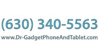 Dr. Gadget Phone and Tablet Repair - Cell Phone Repair Shop in Aurora, IL