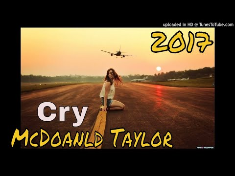 Cry - McDonald Taylor (PNG Latest music)