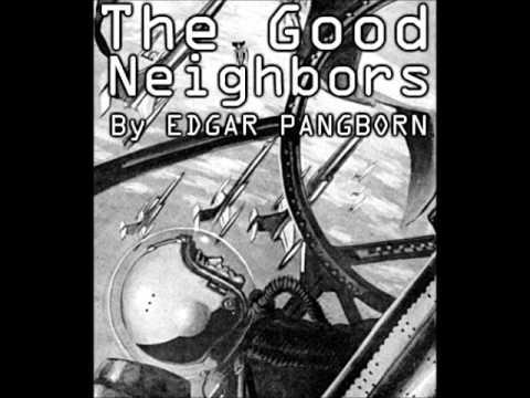 The Good Neighbours - Edgar Pangborn