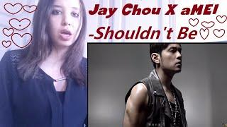 Jay Chou X aMEI【不該 Shouldn
