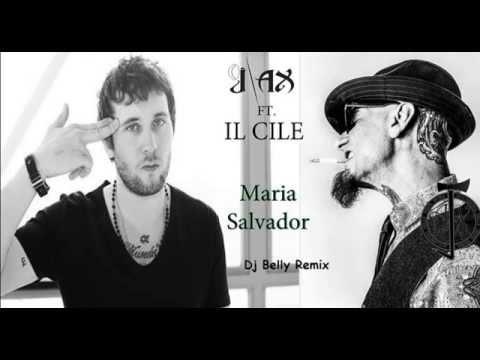 J-AX feat. IL CILE - MARIA SALVADOR (Dj Belly Remix)