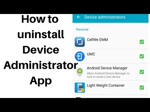 how to uninstall a device administrator app that won't deactivate 2019 |  Tomal's Guide