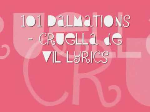 101 dalmations cruela de vil with lyrics