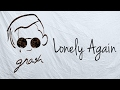 Gnash - Lonely Again (Lyric Video)