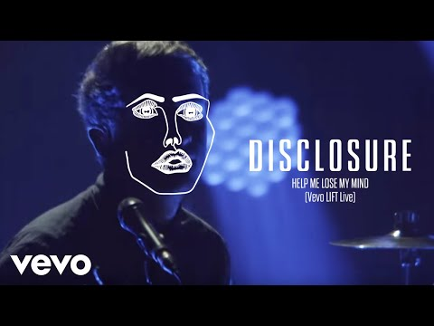 Disclosure - Help Me Lose My Mind (Vevo LIFT Live)