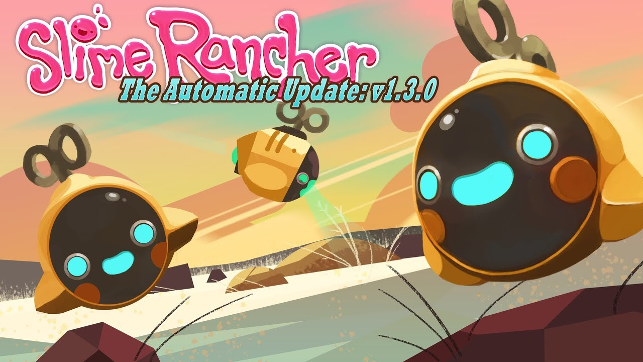 Slime Rancher now has bots to help automate your day