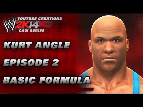 WWE 2K14 CAW - KURT ANGLE - EP2 - BASIC FORMULA