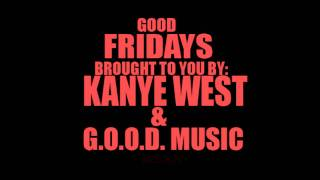 Kanye West - Good Friday Instrumental (1080p)