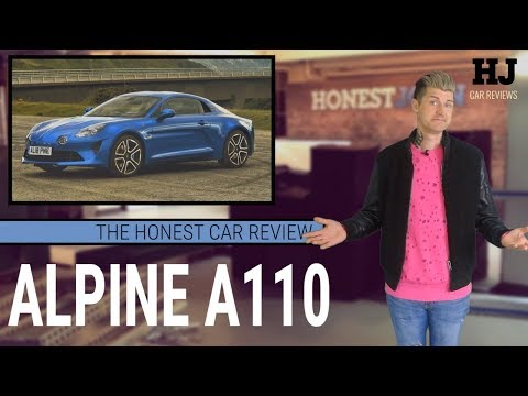 The Honest Car Review    Alpine A110 - absolutely amazing...but will anybody actually buy one?