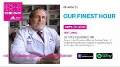 Our Finest Hour - COVID Series on Road to Resilience Podcast