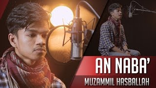 Video Surat An Naba' - Muzammil Hasballah download MP3, 3GP, MP4, WEBM, AVI, FLV September 2018