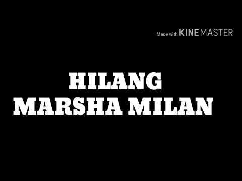 Marsha Milan - Hilang