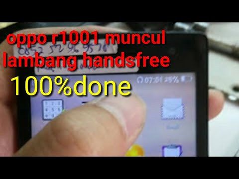 Oppo R1001 Hansfre Mode Solution 100 Done Keluar Lambang Hansfree