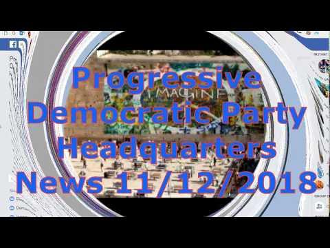Progressive Democratic Party Headquarters News Intro 11/12/2018