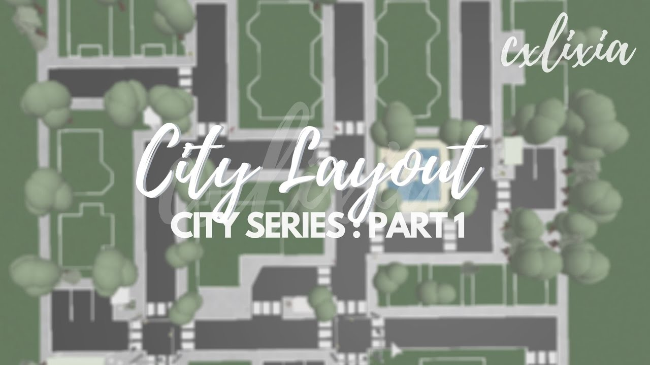 Roblox Bloxburg City Town Series Part 1 City Layout Speedbuild Cxlixia Youtube This game features a simulation of the daily activities of one virtual player in a. roblox bloxburg city town series part 1 city layout speedbuild cxlixia