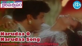 Narudaa O Narudaa Song - Bhairava Dweepam Movie Songs - Balakrishna - Roja - Rambha