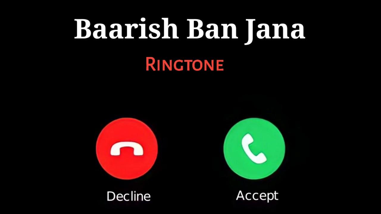 Baarish Ban Jana (Official Ringtone) || New Hindi Song Ringtone || Love Song Ringtone 2021