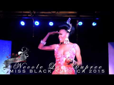 Miss Black America 2015 - NECOLE LUV-DUPREE -