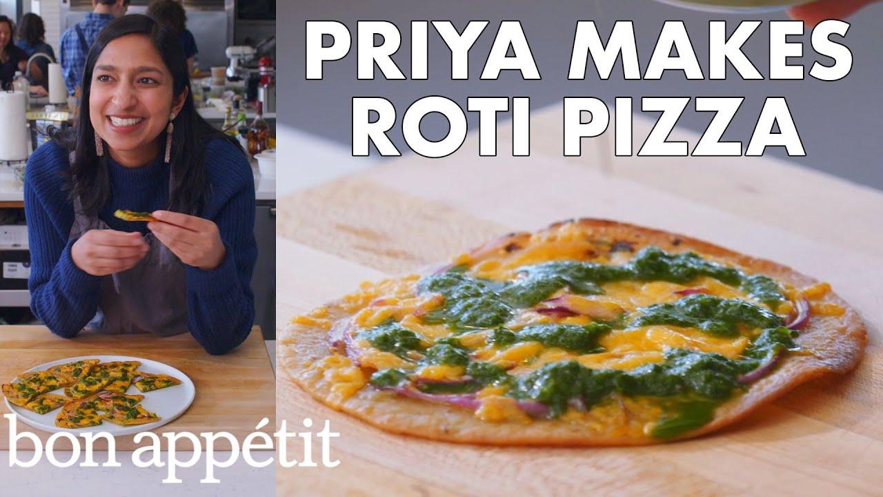 Priya Makes Roti Pizza with Cilantro Chutney | From the Test Kitchen | Bon Appétit