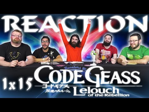 Code Geass 1x15 REACTION!!