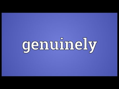 Genuinely Meaning