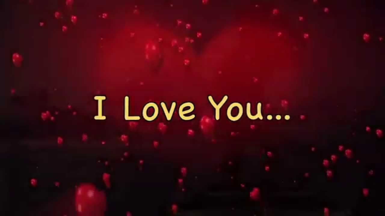 I Love You Video Message - YouTube