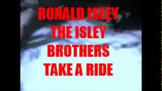Watch Isley Brothers Take A Ride video