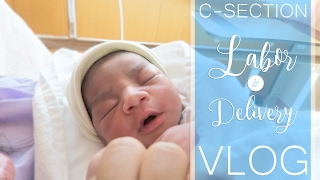 LABOR & DELIVERY VLOG BABY #2  C-SECTION