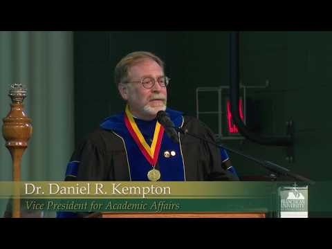 Dr. Daniel R. Kempton: 2017 Convocation Remarks