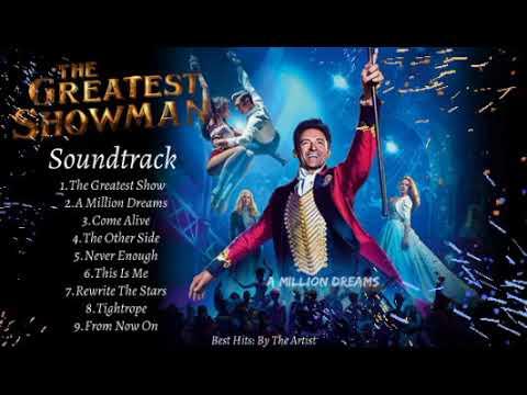"Download ""THE GREATEST SHOWMAN SOUNDTRACK"" | Hugh Jackman, Zac Efron, Michelle Williams, Keala Settle & MORE."